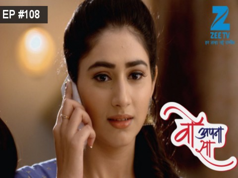 Woh Apna Sa - Episode 108 - June 21, 2017 - Full Episode