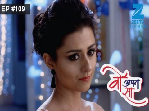 Woh Apna Sa - Episode 109 - June 22, 2017 - Full Episode