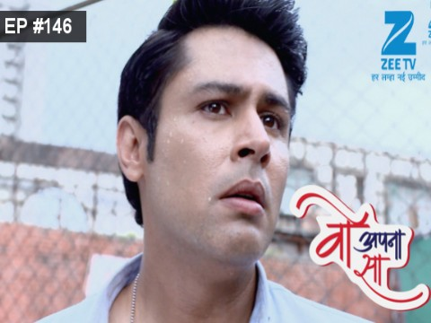 Woh Apna Sa - Episode 146 - August 11, 2017 - Full Episode