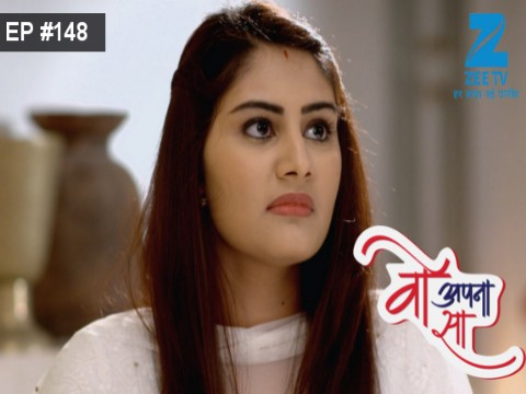 Woh Apna Sa - Episode 148 - August 15, 2017 - Full Episode