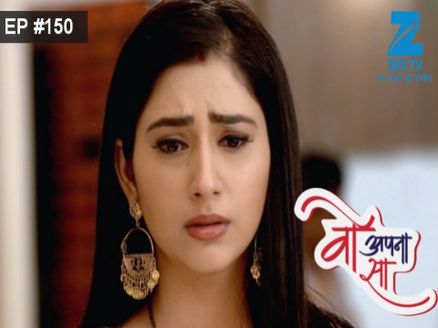 Woh Apna Sa - Episode 150 - August 17, 2017 - Full Episode