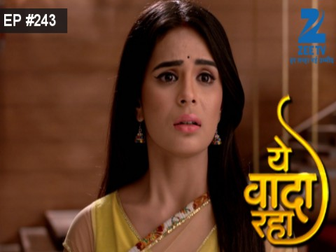 Yeh Vaada Raha - Episode 243 - August 25, 2016 - Full Episode