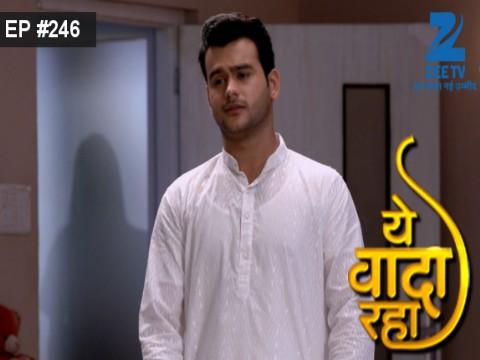 Yeh Vaada Raha - Episode 245 - August 29, 2016 - Full Episode