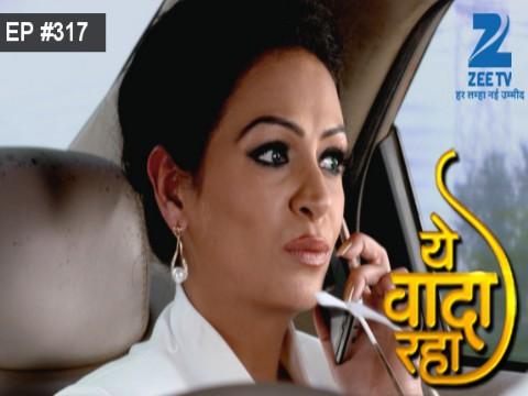 Yeh Vaada Raha - Episode 317 - December 7, 2016 - Full Episode