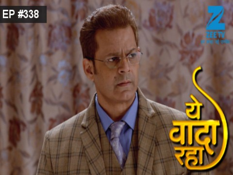 Yeh Vaada Raha - Episode 338 - January 5, 2017 - Full Episode