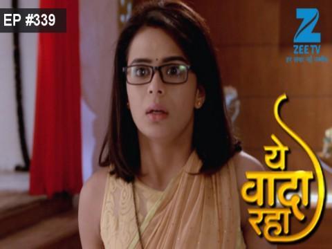 Yeh Vaada Raha - Episode 339 - January 6, 2017 - Full Episode