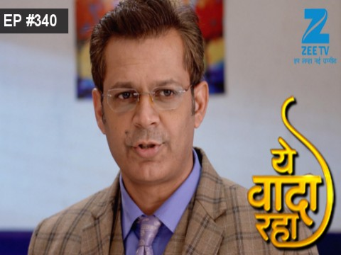Yeh Vaada Raha - Episode 340 - January 9, 2017 - Full Episode