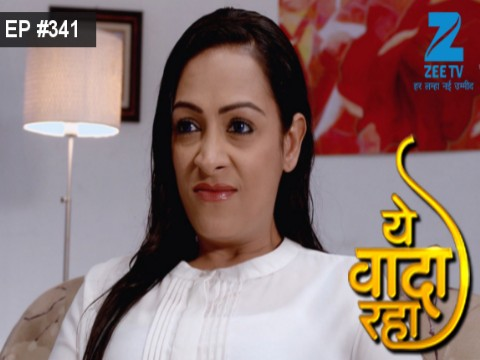 Yeh Vaada Raha - Episode 341 - January 10, 2017 - Full Episode