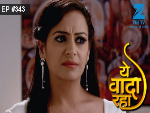 Yeh Vaada Raha Ep 343 12th January 2017