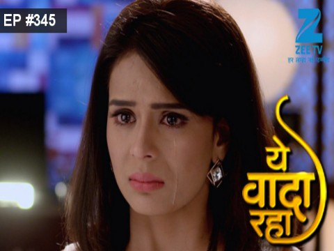 Yeh Vaada Raha Ep 345 16th January 2017
