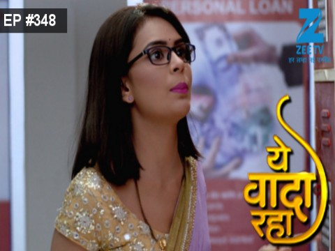 Yeh Vaada Raha Ep 348 19th January 2017