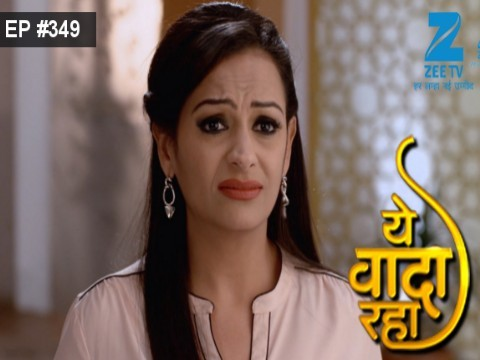 Yeh Vaada Raha Ep 349 20th January 2017