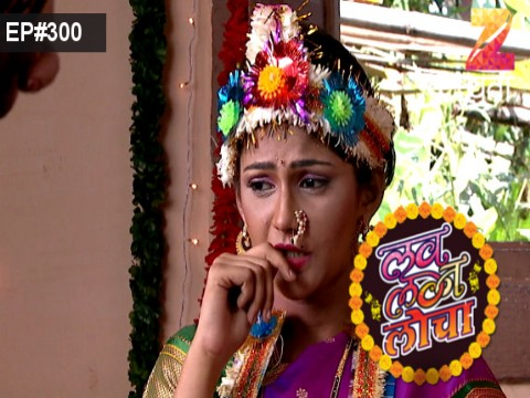 Love Lagna Locha Ep 300 9th October 2017