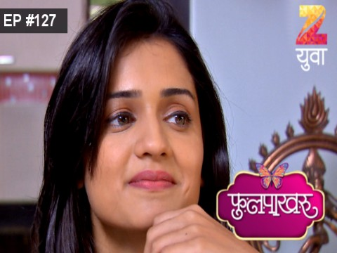 Phulpakhru Ep 127 10th October 2017