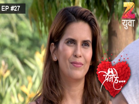 Prem He Ep 27 29th May 2017