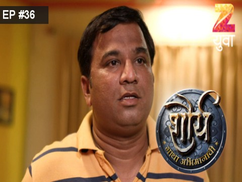 Shaurya - Gatha Abhimanachi Ep 36 25th March 2017