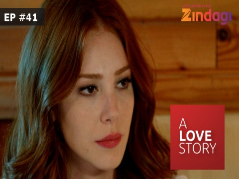 A Love Story - Episode 41 - April 21, 2017 - Full Episode