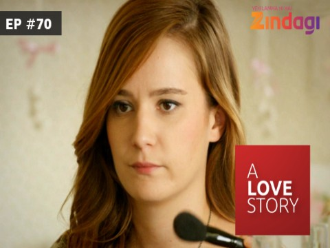 A Love Story EP 70 25 May 2017
