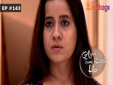 Agar Tum Saath Ho Ep 143 17th March 2017