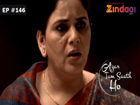 Agar Tum Saath Ho Ep 146 21st March 2017
