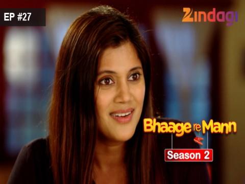 Bhaage Re Mann Season 2 Ep 27 25th July 2016