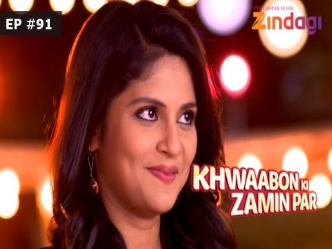 Khwaabon Ki Zamin Par - Episode 91 - January 16, 2017 - Full Episode