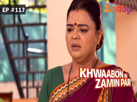 Khwaabon Ki Zamin Par - Episode 117 - February 15, 2017 - Full Episode
