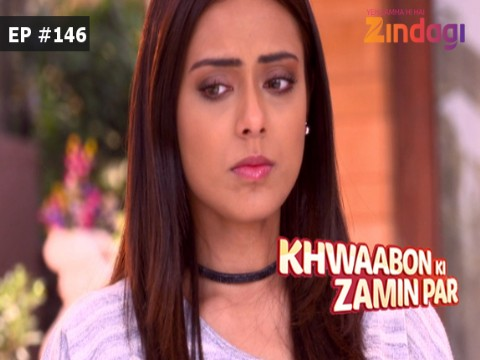 Khwaabon Ki Zamin Par - Episode 146 - March 21, 2017 - Full Episode