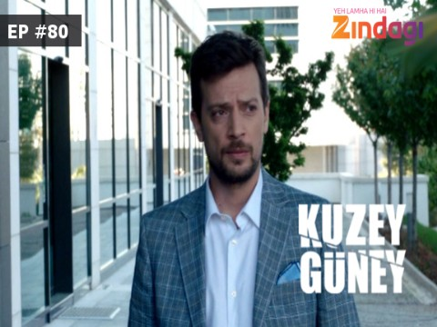 Kuzey Guney - Episode 80 - March 21, 2017 - Full Episode