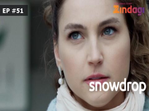 Snowdrop Ep 51 15th March 2017