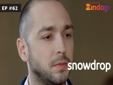 Snowdrop - Episode 62 - March 28, 2017 - Full Episode