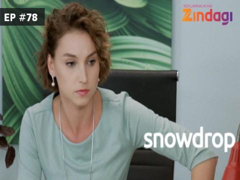 Snowdrop - Episode 78 - April 15, 2017 - Full Episode