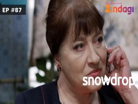 Snowdrop Ep 86 25th April 2017