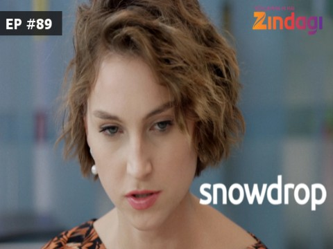 Snowdrop Ep 89 28th April 2017