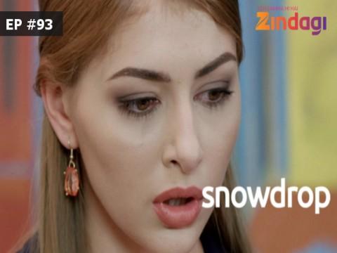 Snowdrop Ep 93 3rd May 2017