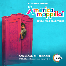ZEE5 Originals forays into Tamil with 'America Mappillai'