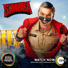 ZEE5 premieres SIMMBA - The Biggest Blockbuster of the Year