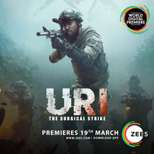 ZEE5 pumps up the Josh with the World Digital Premiere of URI - The Surgical Strike