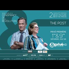 Independent press vs the government, &Prive HD brings the premiere of 'The Post' on 28th July