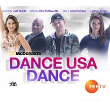 McDonalds Dance USA Dance, premieres on Zee TV USA