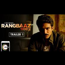 ZEE5 launches Rangbaaz trailer #1