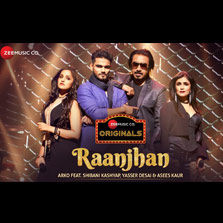 Zee Music Company launches 'Raanjhan' as part of its latest offering- Zee Music Co. Originals