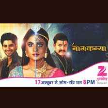 Zee Anmol presents Naagkanya premiering 17th October at 8 PM every Monday to Sunday