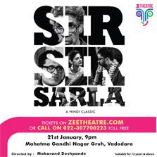 ZEE Theatre to bring Makarand Deshpande's acclaimed play 'Sir Sir Sarla' to Vadodara