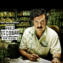 Pablo Escobar, The Drug Lord now streaming on ZEE5 in Hindi