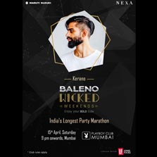 India's longest party marathon, Baleno Wicked Weekends, returns to Mumbai with the country's hottest electronic act, Kerano on April 15