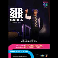 ZEE Theatre returns to the capital city with a hindi classic play 'Sir Sir Sarla' directed by Makarand Deshpande