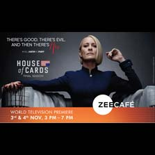 There's good. There's Bad. There's Evil. And then, there's Her. Binge the finale of House of Cards on Zee Café this weekend