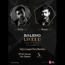 India's longest party marathon, Baleno Wicked Weekends brings GIMA award nominee MojoJojo & bass music enthusiast Gurbax to play Bengaluru on April 29