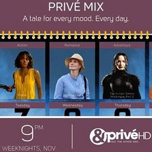 A new day. A new genre. &PrivéHD brings a collection of tales for every mood with Privé Mix